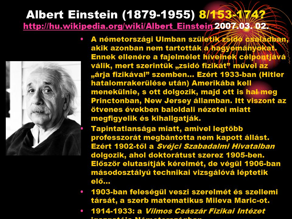 Albert Einstein (1879-1955) 8/153-174. http://hu. wikipedia