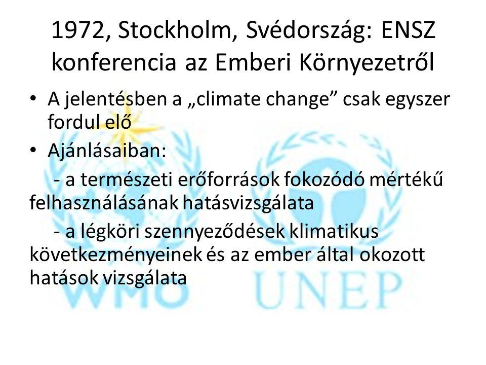 1972, Stockholm, Svédország: ENSZ konferencia az Emberi Környezetről