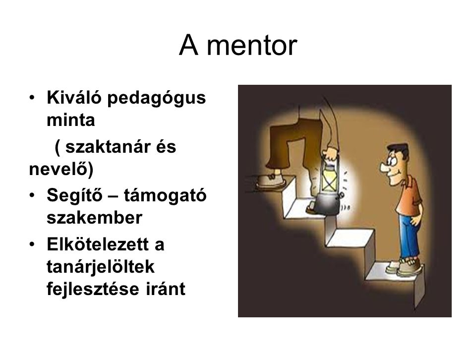 A mentor Kiváló pedagógus minta ( szaktanár és nevelő)