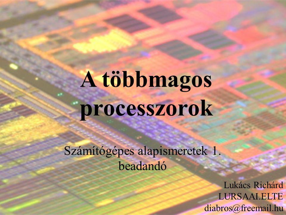 A többmagos processzorok