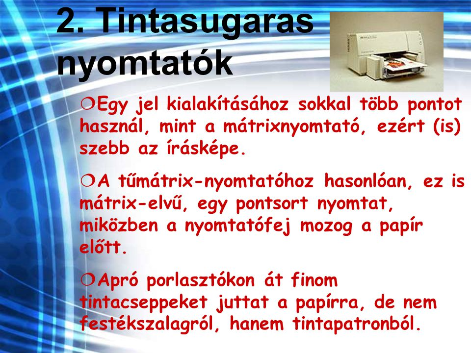 2. Tintasugaras nyomtatók