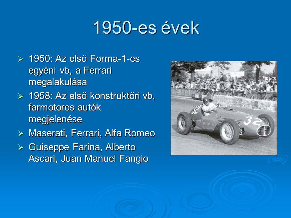 1950-es évek 1950: Az első Forma-1-es egyéni vb, a Ferrari megalakulása. 1958: Az első konstruktőri vb, farmotoros autók megjelenése.
