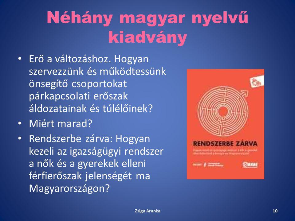 Néhány magyar nyelvű kiadvány