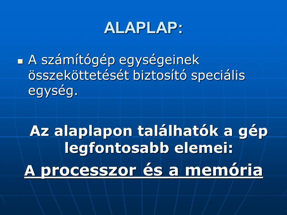 A processzor és a memória