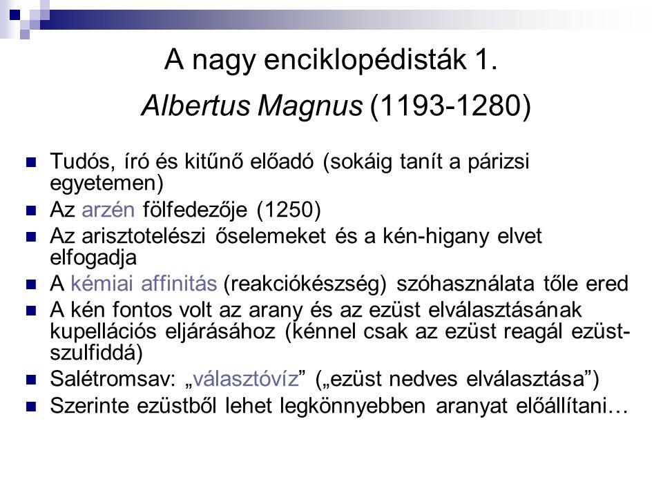 A nagy enciklopédisták 1. Albertus Magnus (1193-1280)