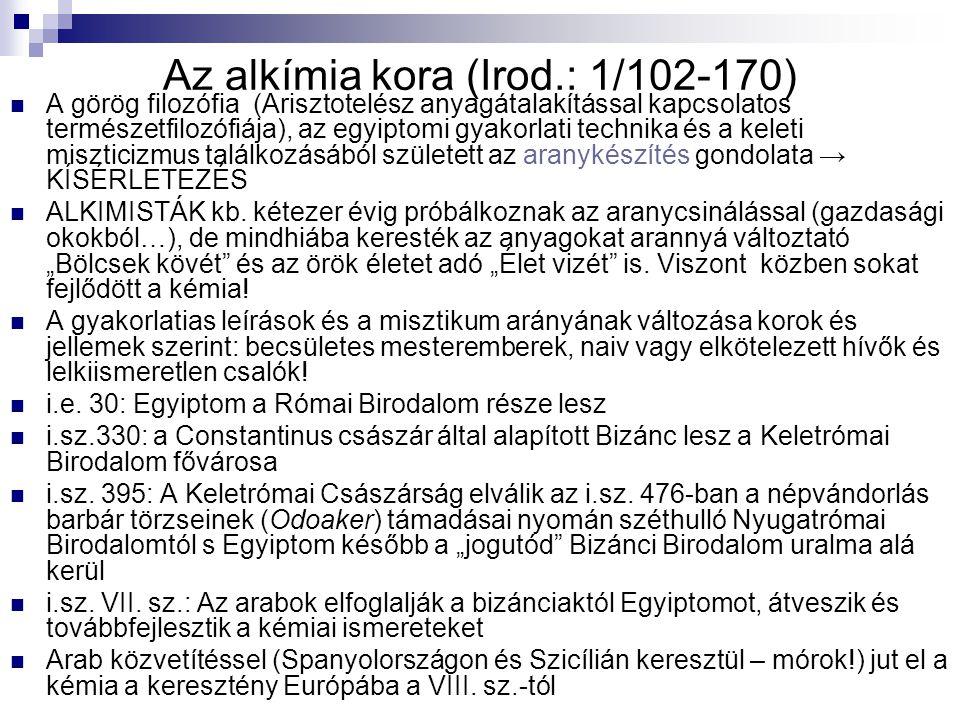 Az alkímia kora (Irod.: 1/102-170)