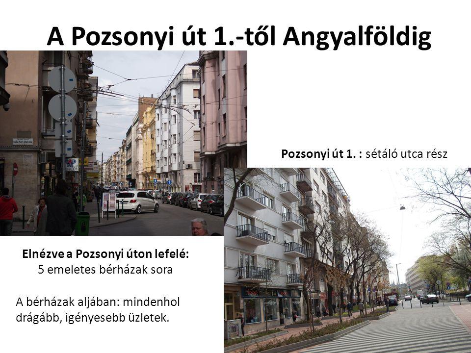 A Pozsonyi út 1.-től Angyalföldig
