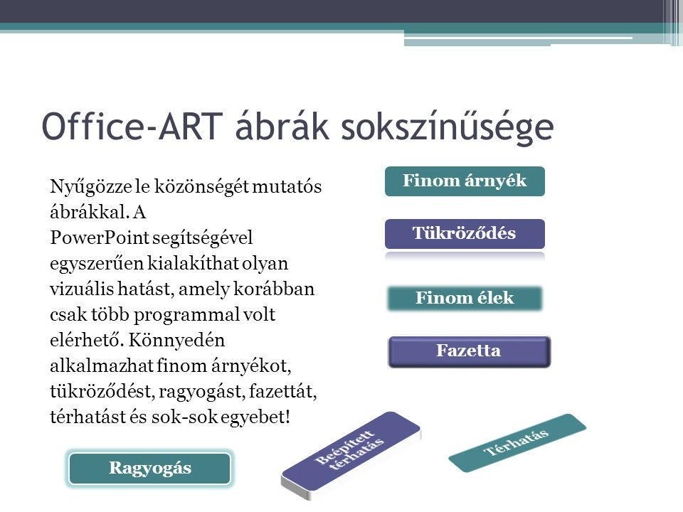 Office-ART ábrák sokszínűsége