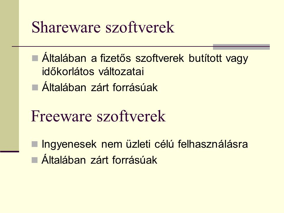 Shareware szoftverek Freeware szoftverek