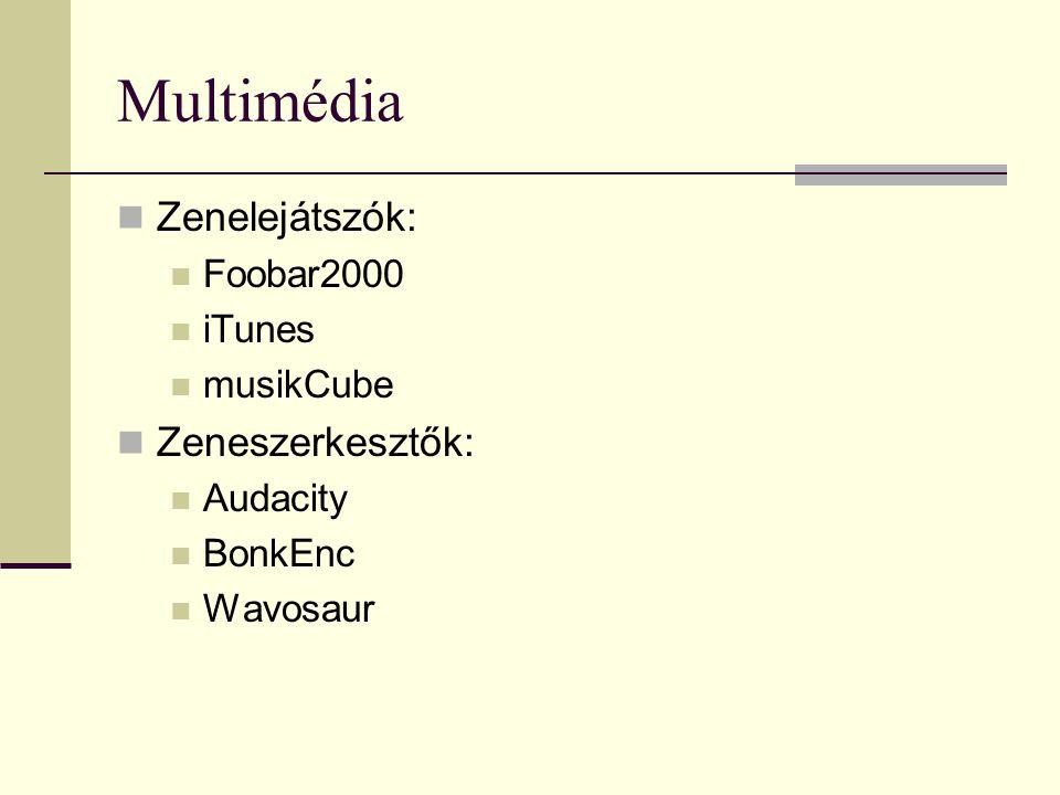 Multimédia Zenelejátszók: Zeneszerkesztők: Foobar2000 iTunes musikCube