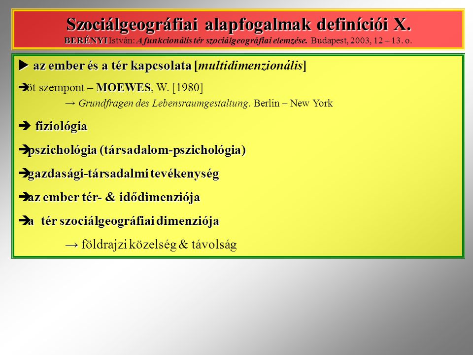 Szociálgeográfiai alapfogalmak definíciói X