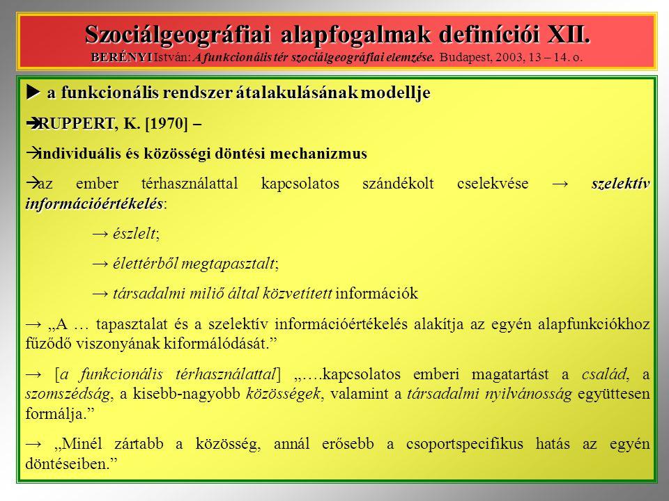 Szociálgeográfiai alapfogalmak definíciói XII