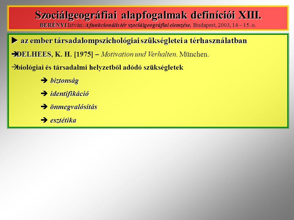 Szociálgeográfiai alapfogalmak definíciói XIII