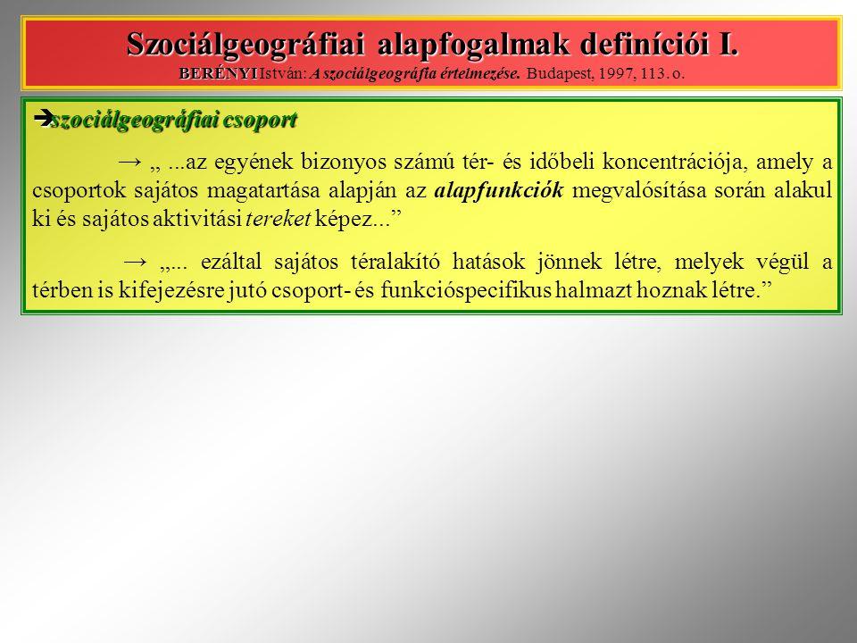 Szociálgeográfiai alapfogalmak definíciói I