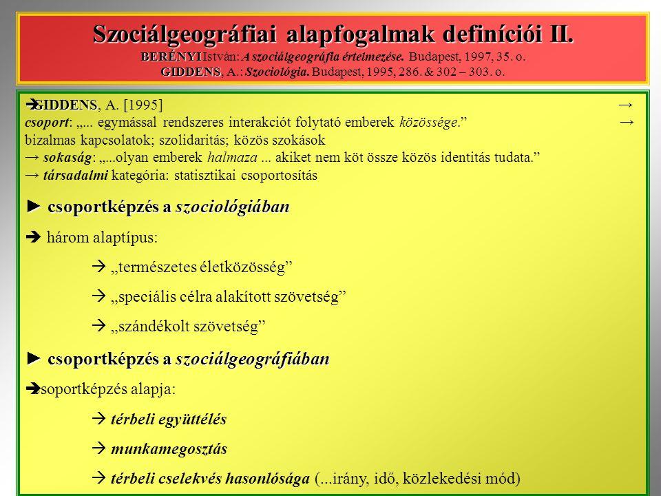 Szociálgeográfiai alapfogalmak definíciói II