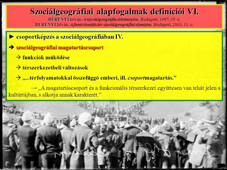 Szociálgeográfiai alapfogalmak definíciói VI