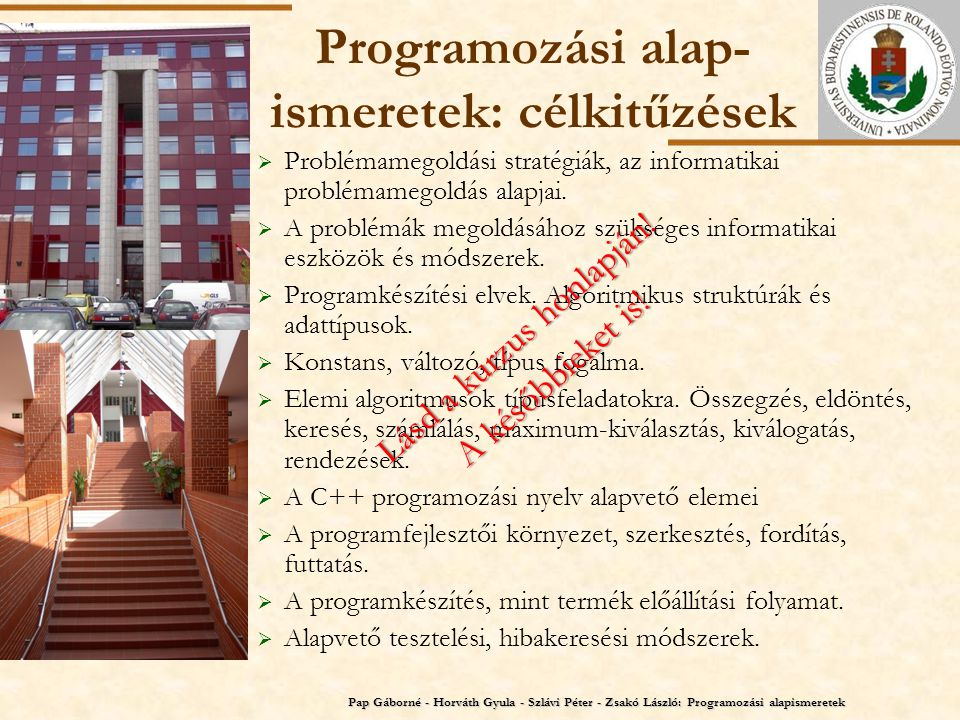 Programozási alap-ismeretek: célkitűzések