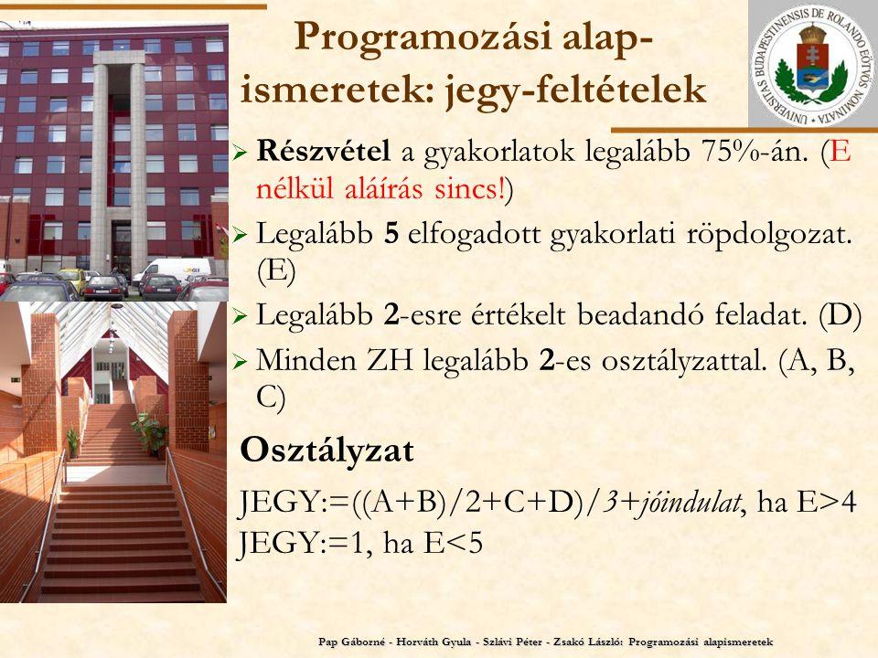 Programozási alap-ismeretek: jegy-feltételek