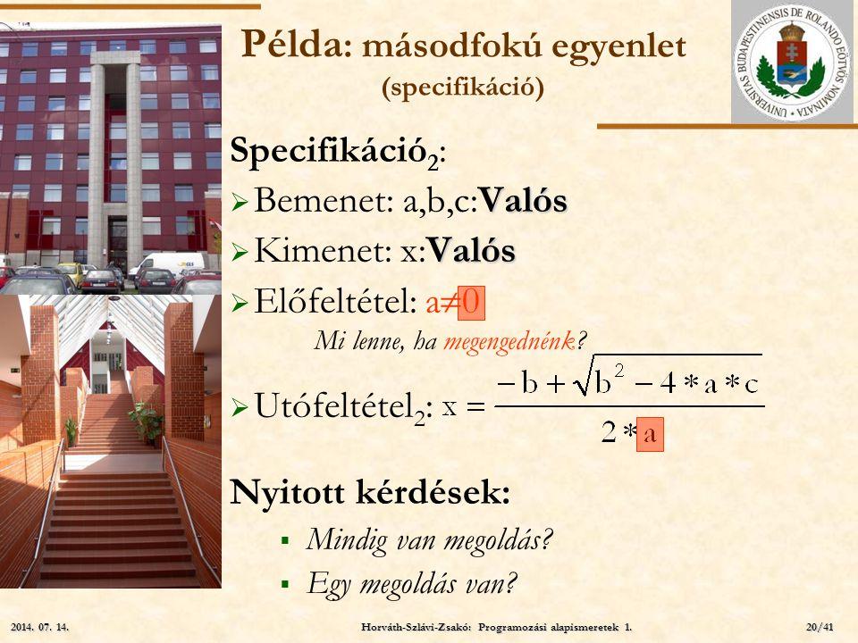 Példa: másodfokú egyenlet (specifikáció)