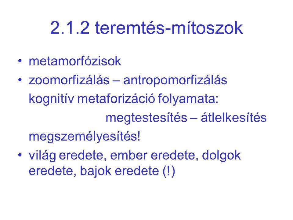 2.1.2 teremtés-mítoszok metamorfózisok