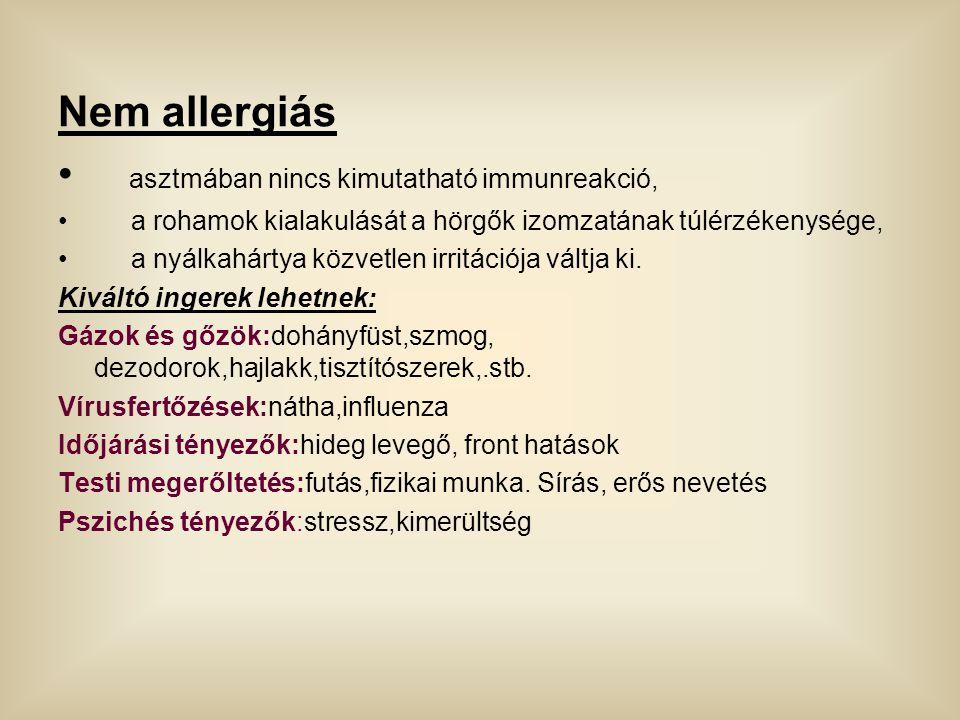 asztmában nincs kimutatható immunreakció,
