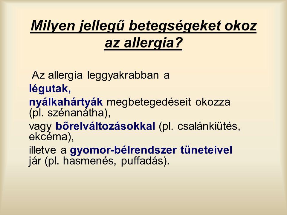 Milyen jellegű betegségeket okoz az allergia