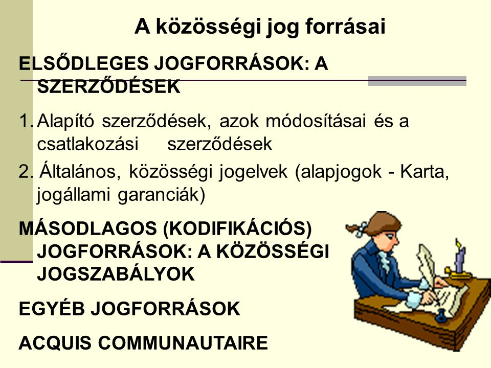 A közösségi jog forrásai