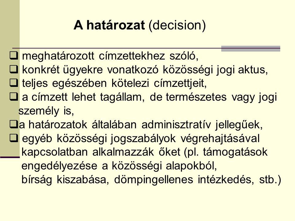 A határozat (decision)