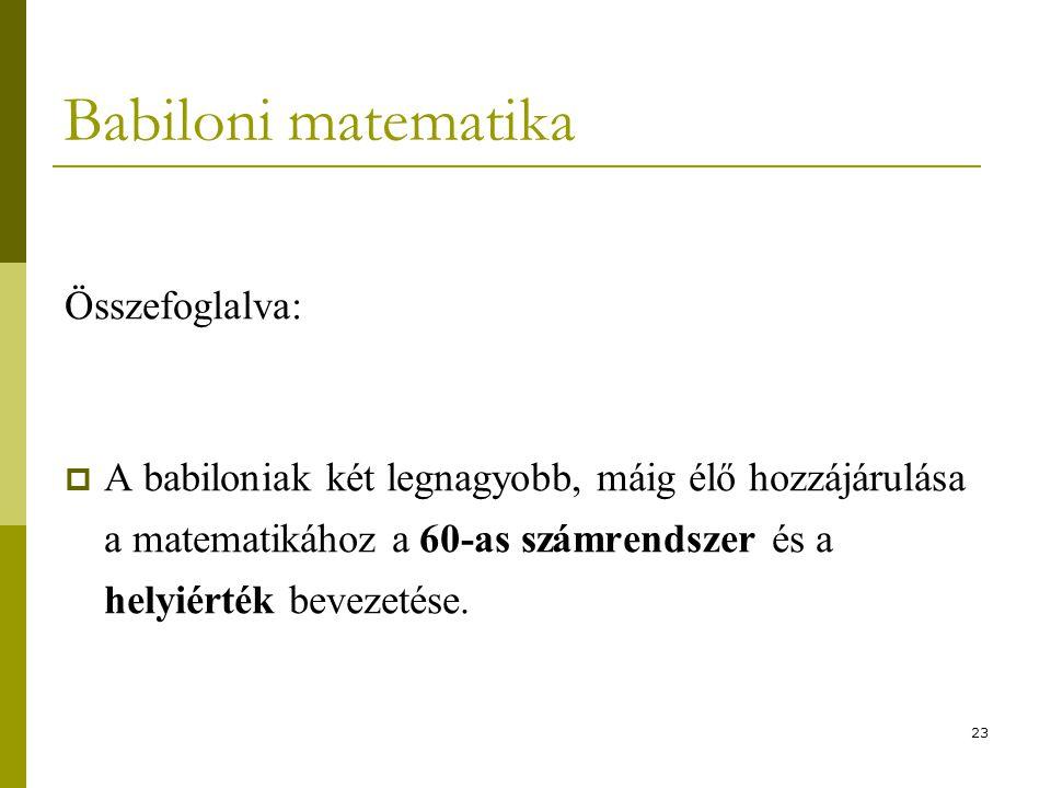 Babiloni matematika Összefoglalva: