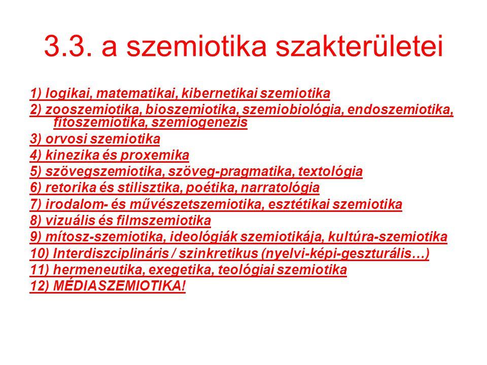 3.3. a szemiotika szakterületei