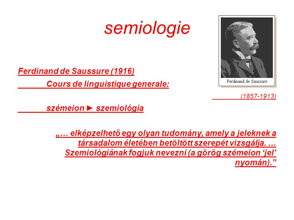 semiologie Ferdinand de Saussure (1916)