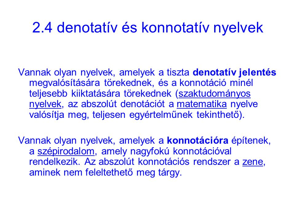 2.4 denotatív és konnotatív nyelvek