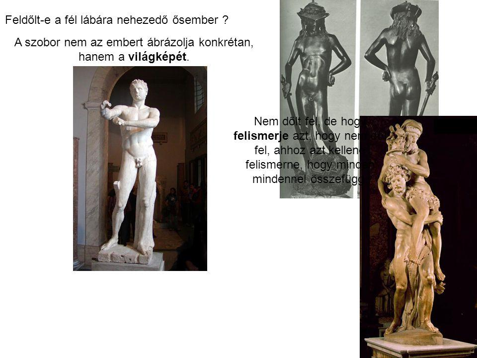 A szobor nem az embert ábrázolja konkrétan, hanem a világképét.