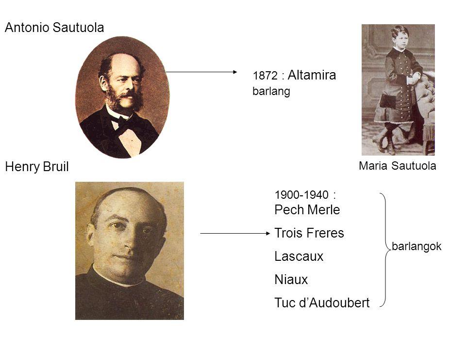 Antonio Sautuola Henry Bruil Trois Freres Lascaux Niaux