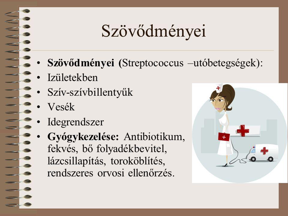 Szövődményei Szövődményei (Streptococcus –utóbetegségek): Izületekben