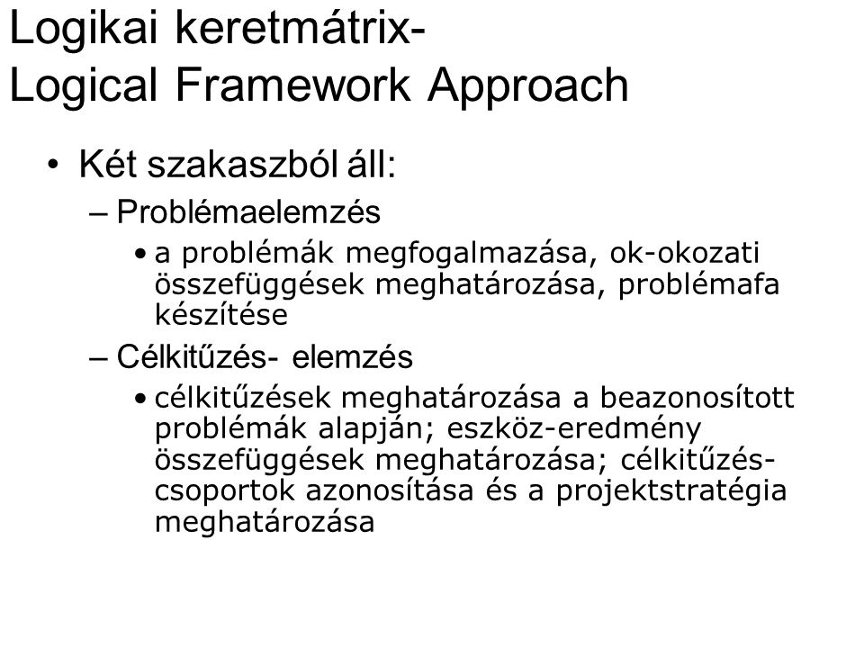 Logikai keretmátrix- Logical Framework Approach