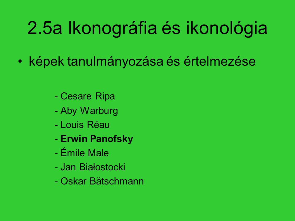 2.5a Ikonográfia és ikonológia