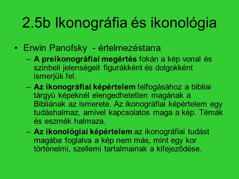 2.5b Ikonográfia és ikonológia