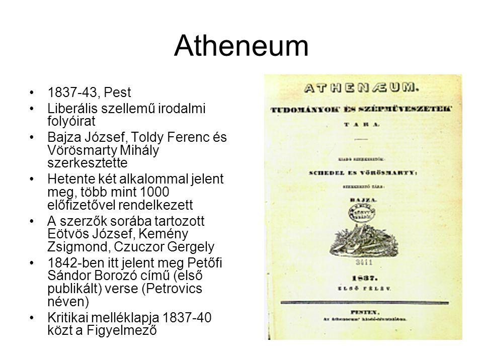 Atheneum 1837-43, Pest Liberális szellemű irodalmi folyóirat