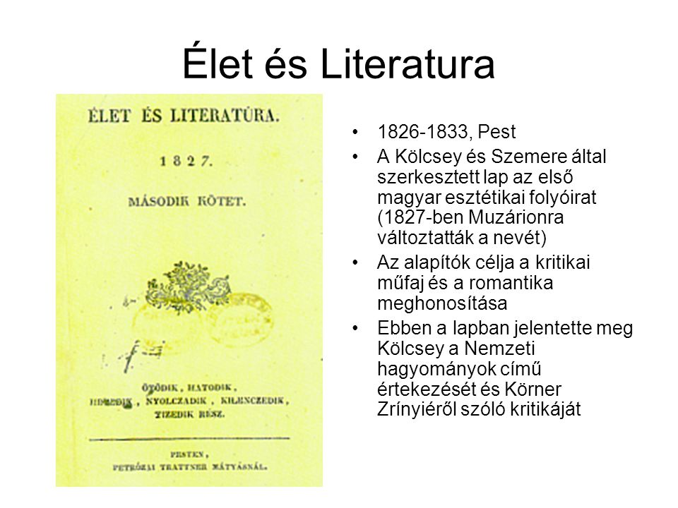 Élet és Literatura 1826-1833, Pest