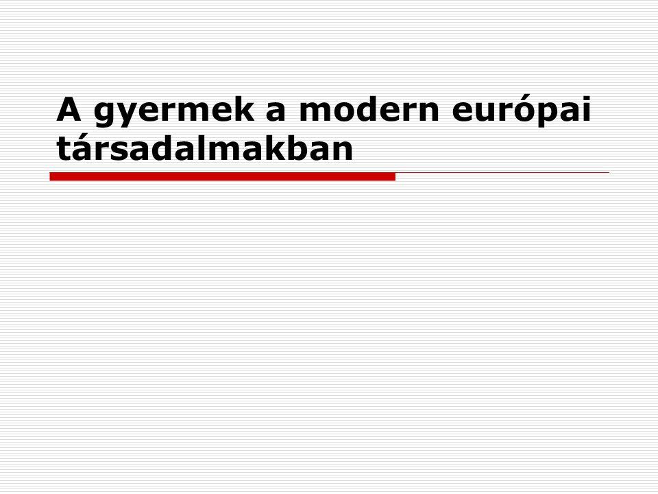 A gyermek a modern európai társadalmakban