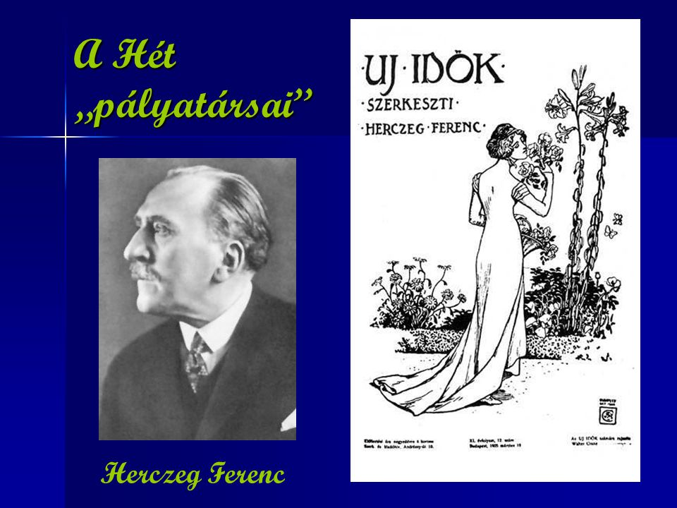 """A Hét """"pályatársai Herczeg Ferenc"""