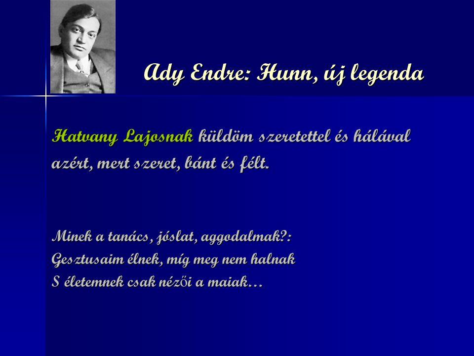Ady Endre: Hunn, új legenda