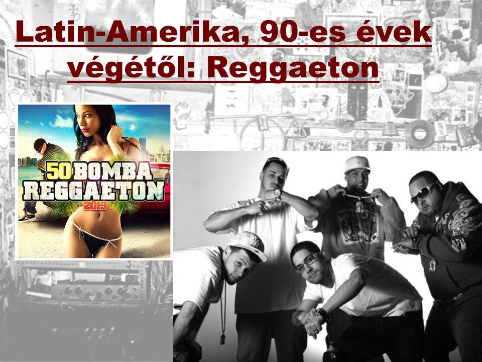 Latin-Amerika, 90-es évek végétől: Reggaeton