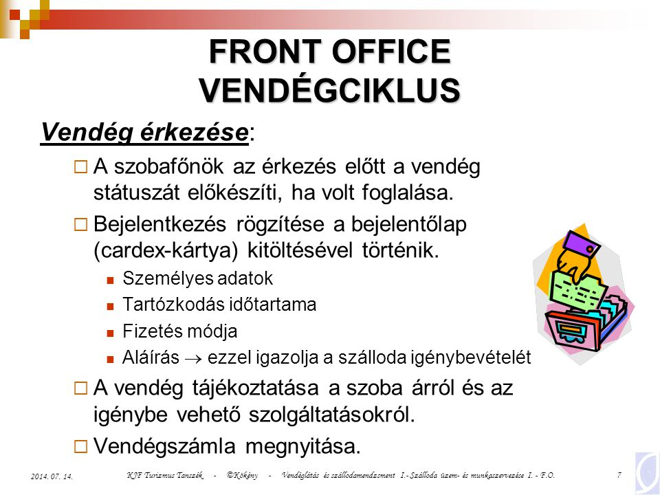 FRONT OFFICE VENDÉGCIKLUS