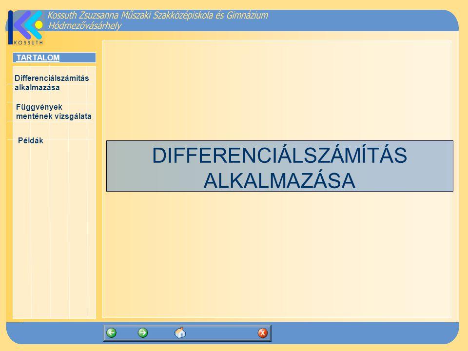 DIFFERENCIÁLSZÁMÍTÁS ALKALMAZÁSA