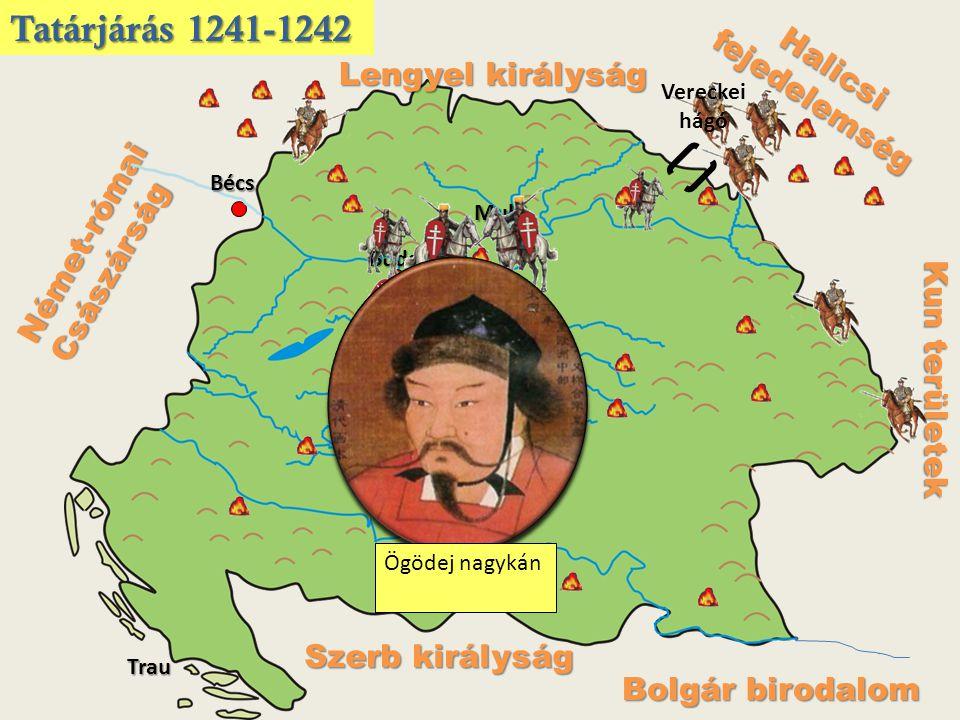 Tatárjárás 1241-1242 Halicsi fejedelemség Lengyel királyság