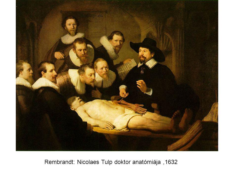Rembrandt: Nicolaes Tulp doktor anatómiája ,1632