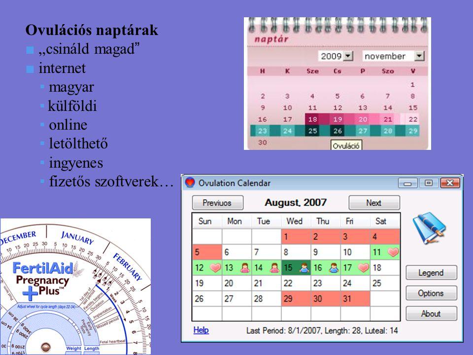 """Ovulációs naptárak ■ """"csináld magad ■ internet. ▪ magyar. ▪ külföldi. ▪ online. ▪ letölthető."""