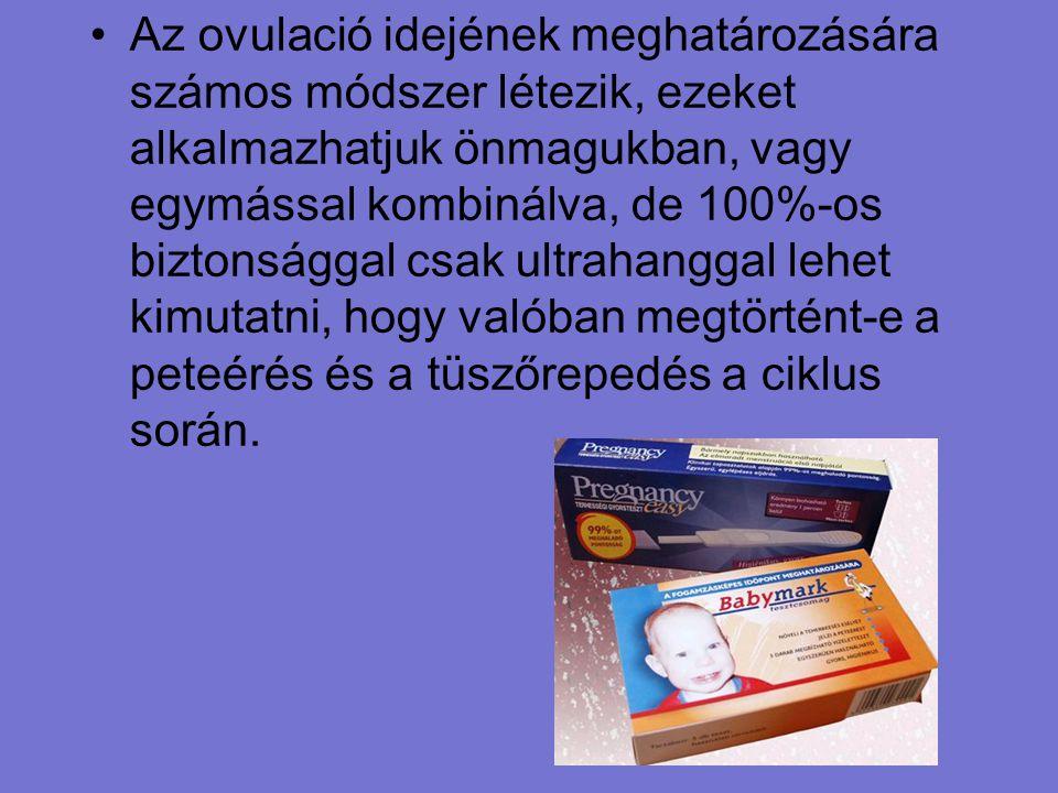 Az ovulació idejének meghatározására számos módszer létezik, ezeket alkalmazhatjuk önmagukban, vagy egymással kombinálva, de 100%-os biztonsággal csak ultrahanggal lehet kimutatni, hogy valóban megtörtént-e a peteérés és a tüszőrepedés a ciklus során.